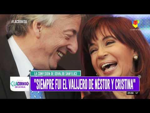 Sanfelice: Siempre fui el valijero de Néstor y Cristina