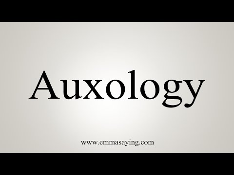 How To Pronounce Auxology
