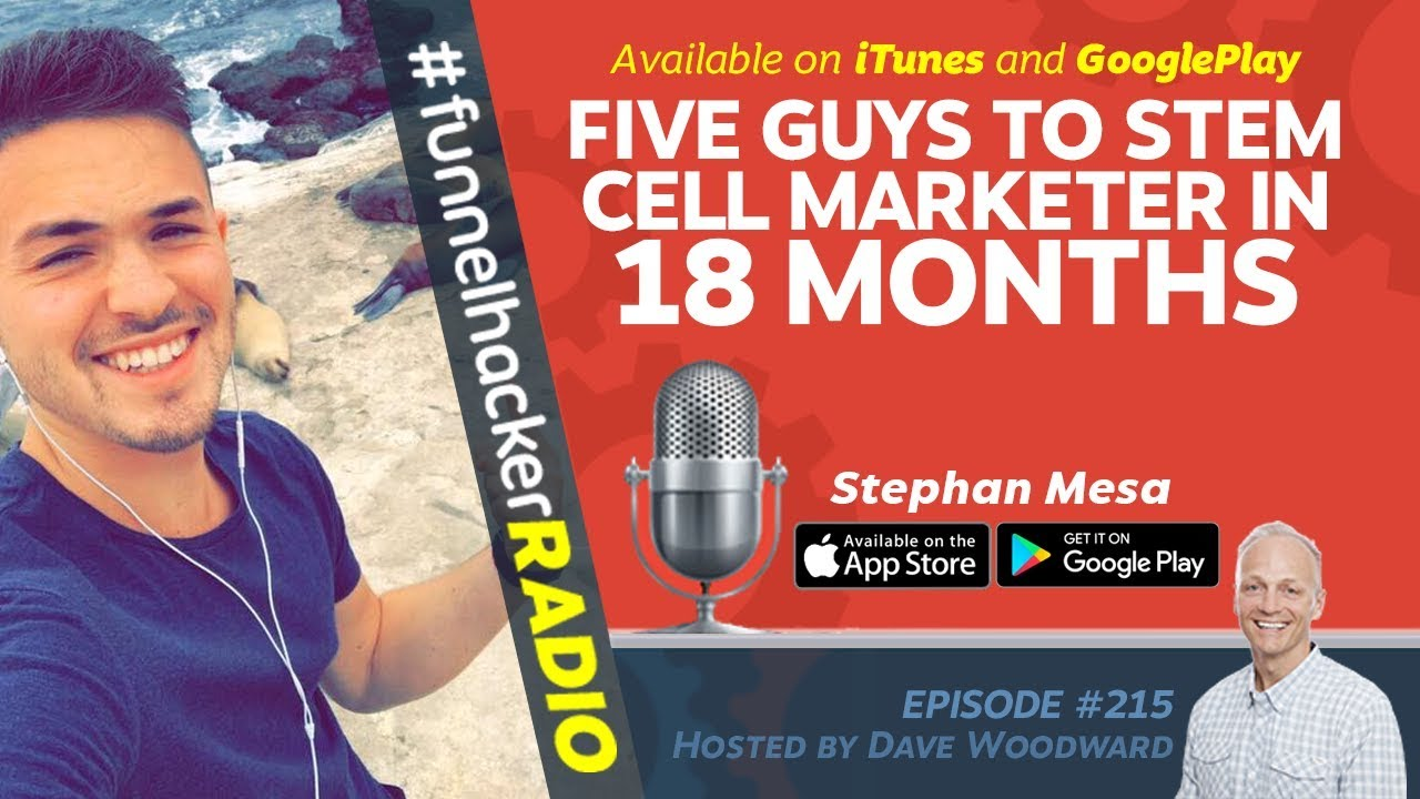Five Guys To Stem Cell Marketer in 18 Months - Stephen Mesa - FHR #215