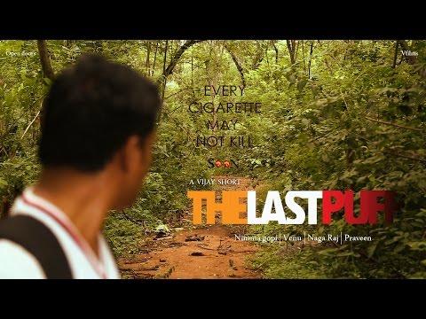 The Last Puff Making