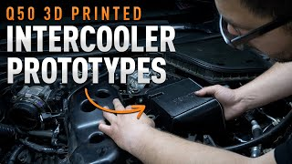 homepage tile video photo for Infiniti Q50 | 3D Printed Intercooler Prototypes