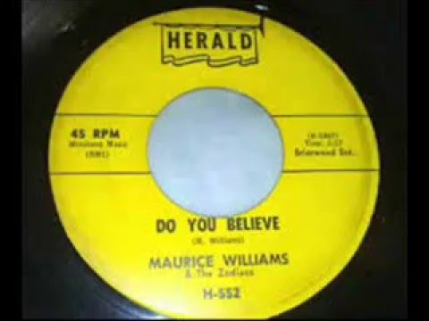 Maurice Williams and The Zodiacs  - Do You Believe