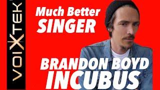 Brandon Boyd  on vocal training