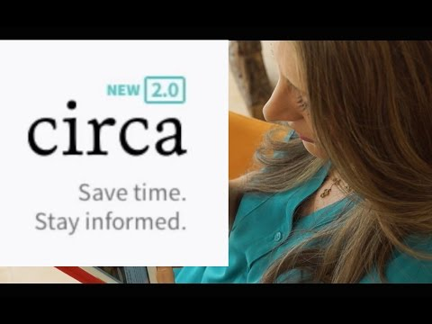 Best News App to Stay Informed, Not Overwhelmed: Circa Review