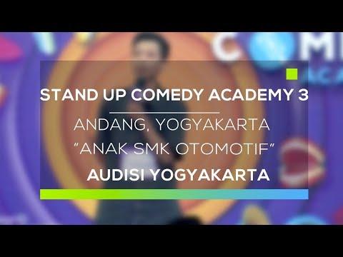 Stand Up Comedy Academy 3 : Andang, Yogyakarta - Anak SMK Otomotif