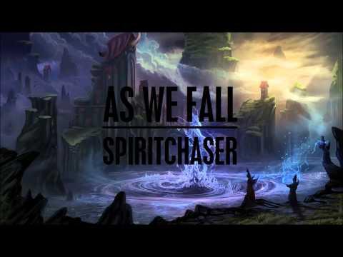 Spiritchaser - As We Fall (Original Mix)