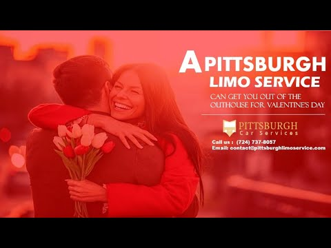 A Pittsburgh Limo Service Can Get You Out of the Outhouse for Valentine's Day