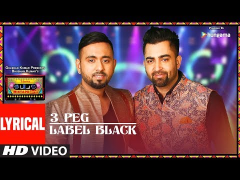 Lyrics:3 Peg/Label Black | T-Series Mixtape Punjabi | Sharry Mann | Gupz Sehra | Bhushan Kumar