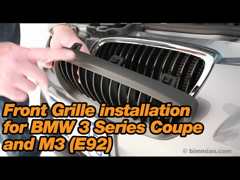 Front Grille Installation For Bmw 3 Series Coupe And M3 E92