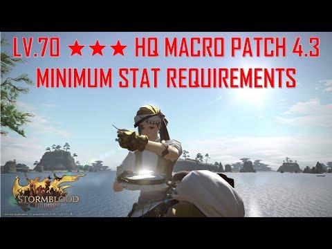 Final Fantasy XIV - Level 70 ★★★ HQ Macro Minimum Requirements Patch 4.3