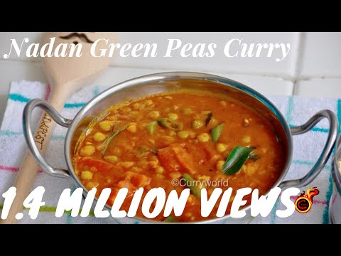 kerala nadan green peas curry peas masala perfect with chapathi paratha nan etc recipe no 142 kerala cooking pachakam recipes vegetarian snacks lunch dinner breakfast juice hotels food   kerala cooking pachakam recipes vegetarian snacks lunch dinner breakfast juice hotels food