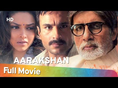 Aarakshan (2011) (HD) Hindi Full Movie - Amitabh Bachchan |