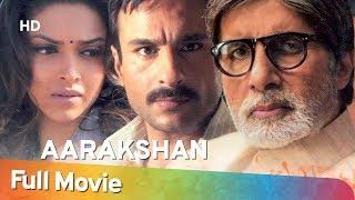 Download lagu Aarakshan Hindi Full Movie Amitabh Bachchan Saif Ali Khan Deepika Padukone MP3