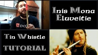 Download Inis Mona - Eluveitie - Tin Whistle Tutorial MP3 song and Music Video