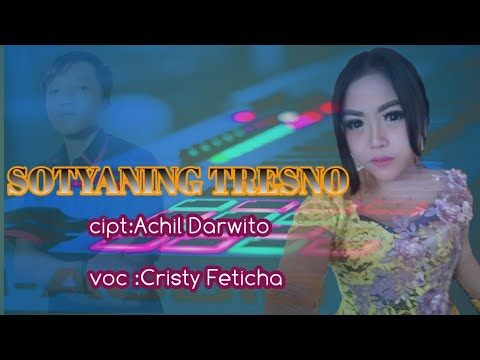 sotyaning-tresno_-cristy-feticha-//official-video-music