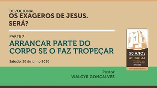 OS EXAGEROS DE JESUS. SERÁ?   Parte 7