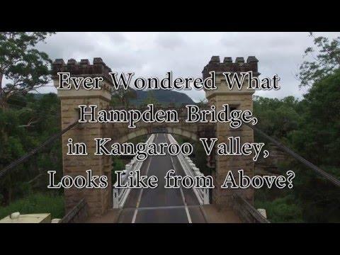 Hampden Bridge Kangaroo Valley Fly Over