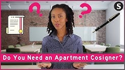 Do You Need an Apartment Cosigner?
