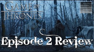 "Game Of Thrones Season 7 Episode 2 Explained - Review / Breakdown ""Stormborn"""