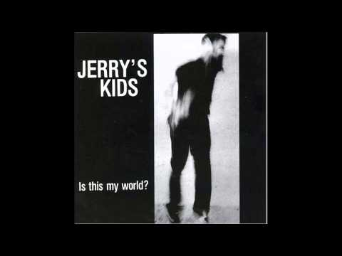 Jerry's Kids - Lost(Is this my world? Album)