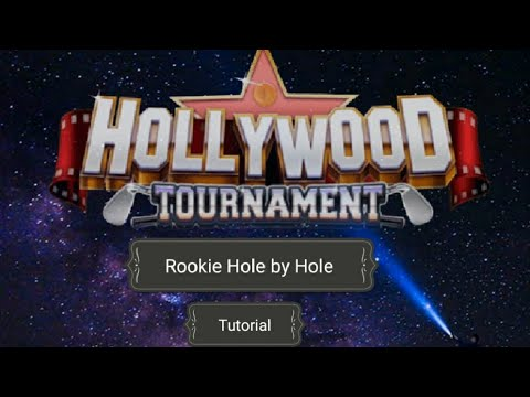 Golf Clash_Hollywood Tourney_ Rookie Guide_Hole by Hole Walkthrough