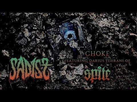 Sadist  Choke Feat Darius Tehrani of Spite Stream  2018 Chugcore Exclusive