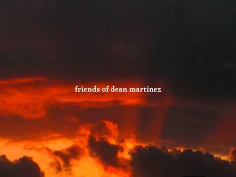friends of dean martinez - ethchlorvynol