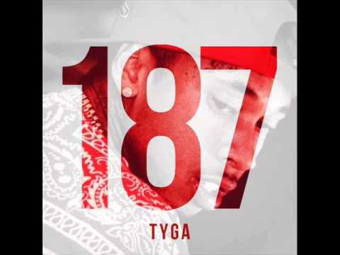 Tyga - Clique Fkn Problem (187 Mixtape)