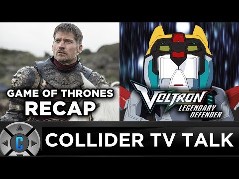 Game of Thrones Recap, Voltron Legendary Defender Season 3 Review - Collider TV Talk