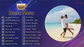 Bossa Nova Love Songs Playlist   Best Bossa Nova Cover Music 2020