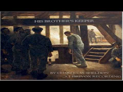 His Brother's Keeper | Charles Monroe Sheldon | Christian Fiction, Romance | Book | English | 4/4
