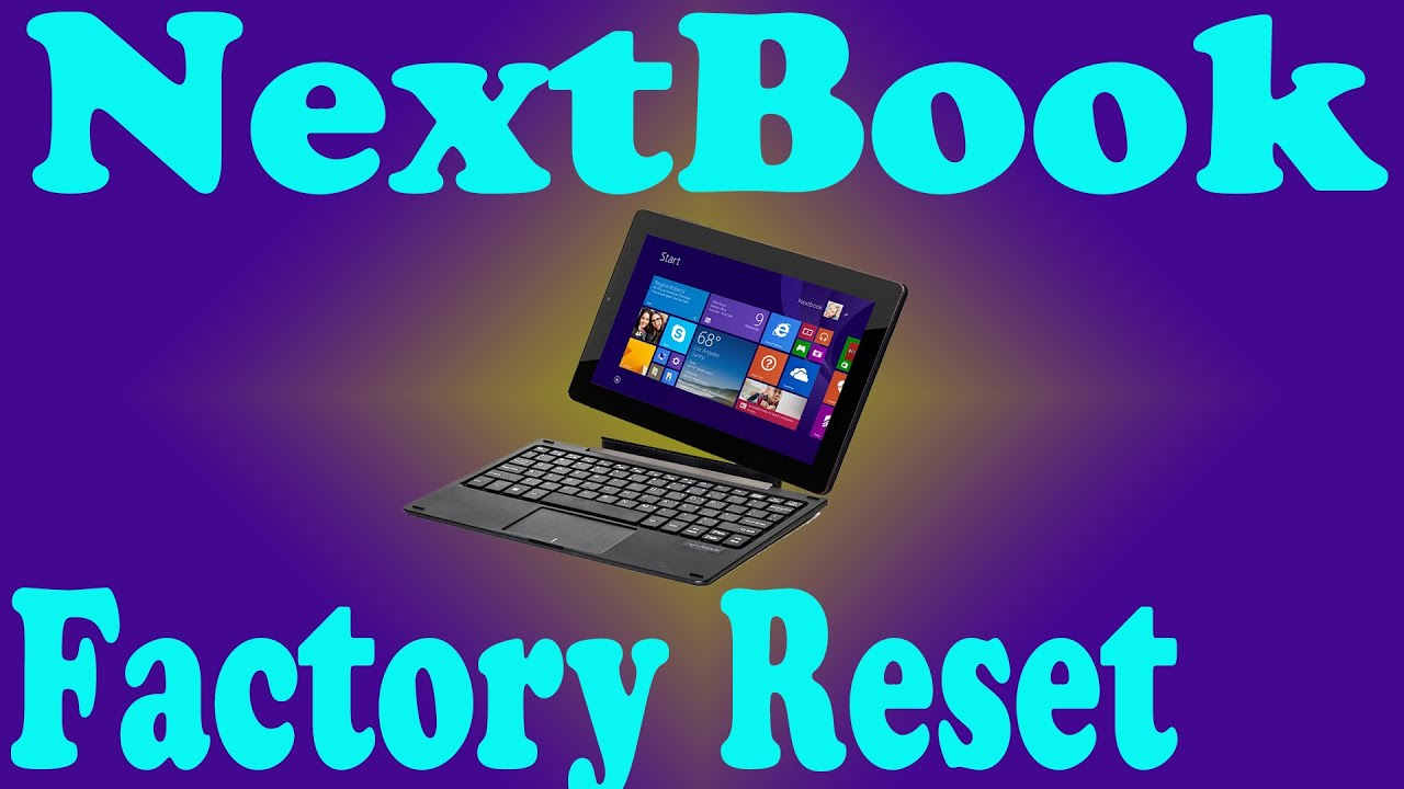NextBook NXW10QC32G Password Clear Factory Reset by TimsComputerFix net