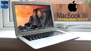 Apple MacBook Air 2017 - Unboxing & Hands On Review !!