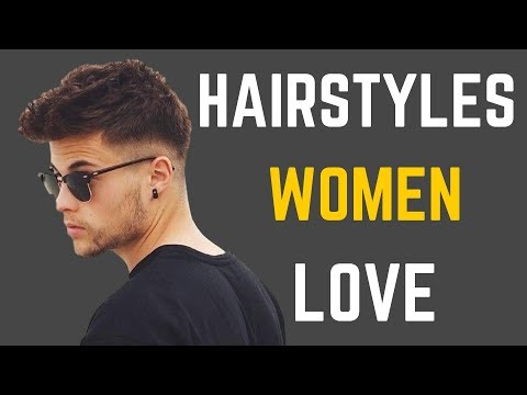 5 Hairstyles Women Love On Men