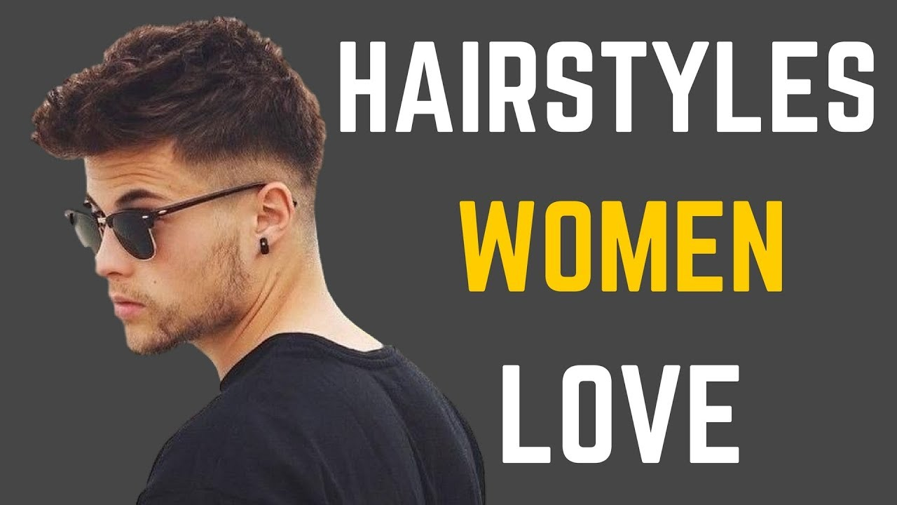 5 hairstyles women love on men