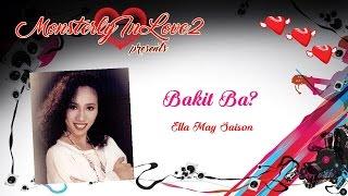 Download Ella May Saison - Bakit Ba? (1993) MP3 song and Music Video