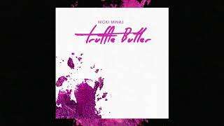 Nicki Minaj ft.Drake , Lil Wayne - Truffle Butter (Hidden Vocals & Instrumentals)