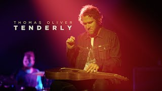 Thomas Oliver - Tenderly [Official Music Video]