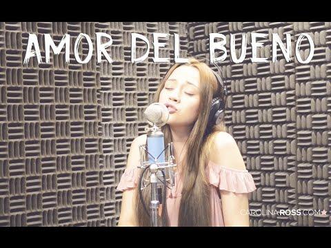 Amor del bueno - Calibre 50 (Carolina Ross cover) En Vivo Sesión Estudio