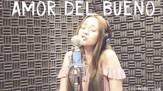 Amor del bueno - Calibre 50 (Carolina Ross cover)