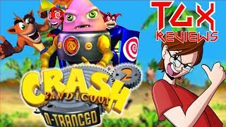 Crash Bandicoot 2: N-Tranced Review | N-Justice For All