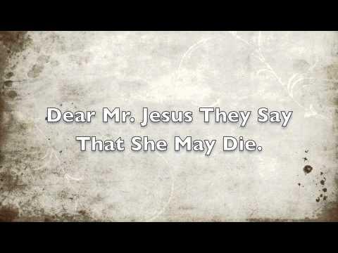 Dear Mr. Jesus (A Childs Prayer About Child Abuse). WIth Lyrics