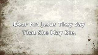 Dear Mr. Jesus (A Childs Prayer About Child Abuse). WIth Lyrics