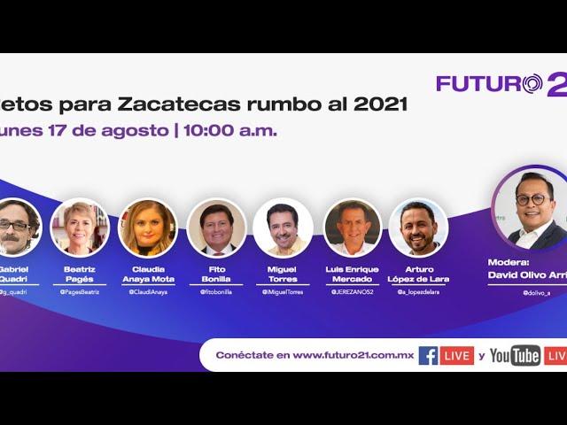 Foro: Retos para Zacatecas rumbo al 2021