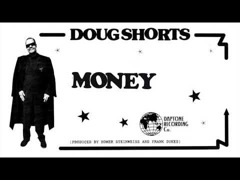 Doug Shorts - Money