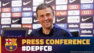 Luis enrique's press conference ahead ...