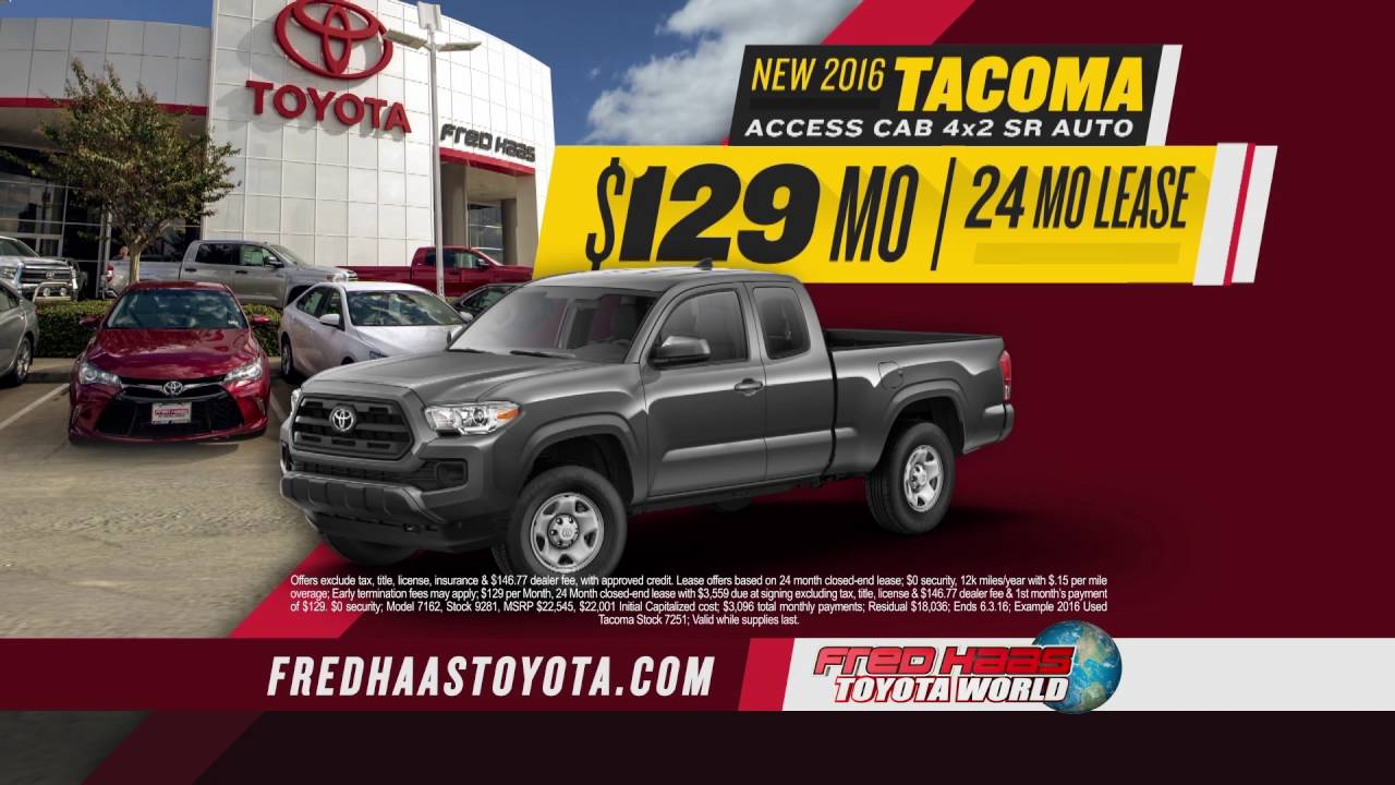 Fred Haas Toyota World   #1 Tundra Dealer In The World