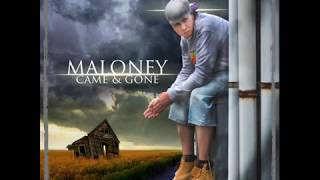 Maloney - Came And Gone (FULL ALBUM) [2012]