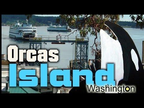 Orcas Island Washington - San Juan Islands Video Tour