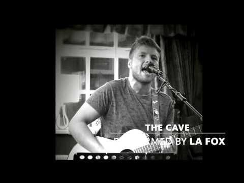 The Cave - La Fox (Mumford & Sons Cover)